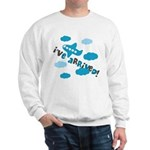 I've Arrived Sweatshirt