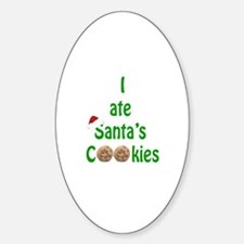 I ate Santa's Cookies Oval Decal