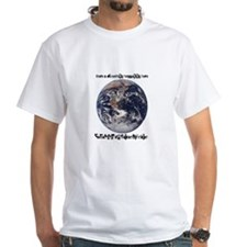 For What It's Worth Shirt