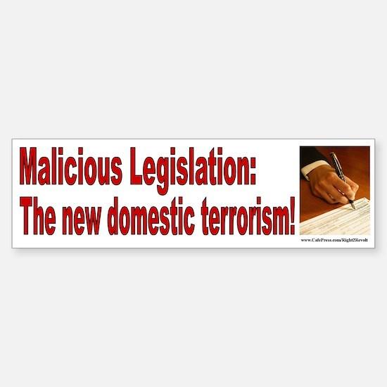 Malicious Legislation (sticker)
