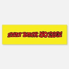 Stay Back 50 Feet (red on yellow) Bumper Bumper Bumper Sticker