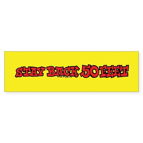Stay Back 50 Feet (red on yellow) Bumper Sticker