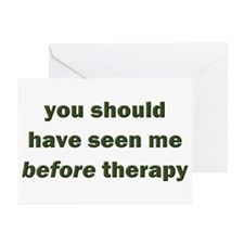 should have seen me before Greeting Cards (Pk of 1