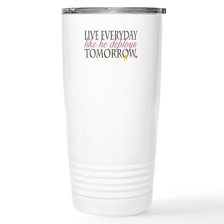 Live Everyday... Stainless Steel Travel Mug