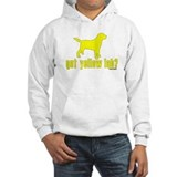 Got yellow lab Hooded Sweatshirt