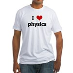 I Love physics Fitted T-Shirt