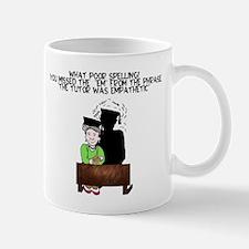 what poor spelling Mug