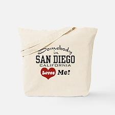 Somebody In San Diego Loves Me Tote Bag
