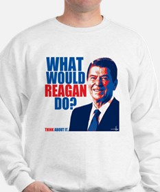 What Would Reagan Do? Design Sweatshirt