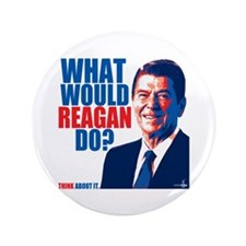 "What Would Reagan Do? Design 3.5"" Button"