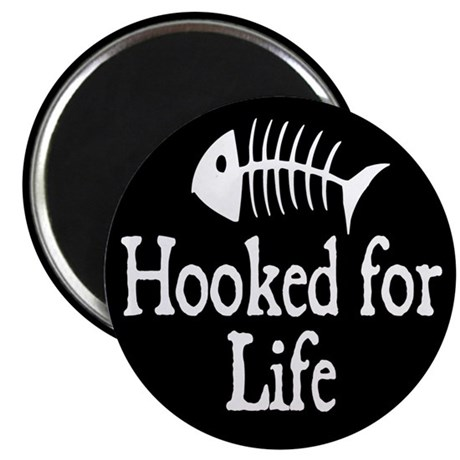 """Hooked for Life 2.25"""" Magnet (10 pack)"""