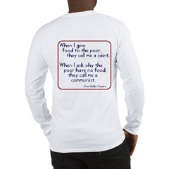 (Back)Dom Helder Camara quote Long Sleeve T-Shirt