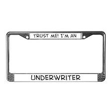 Trust Me: Underwriter License Plate Frame