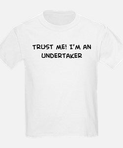 Trust Me: Undertaker Kids T-Shirt