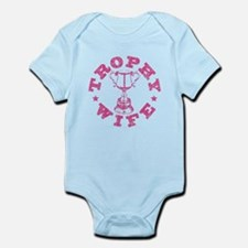 """Trophy Wife"" in pink Infant Bodysuit"