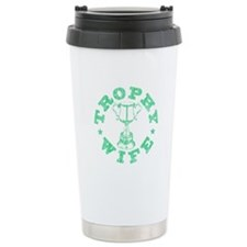 """Trophy Wife"" in mint green Travel Mug"