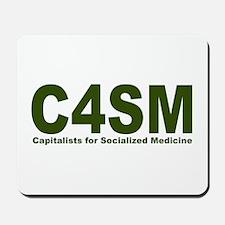 Capitalist pro Socialized Medicine Mousepad