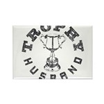 Trophy Husband Rectangle Magnet