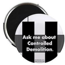 Controlled Demolition Magnet