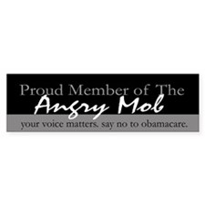 Proud Member of the Angry Mob Bumper Bumper Sticker