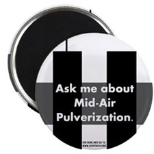 """Mid-Air Pulverization. 2.25"""" Magnet (10 pack)"""