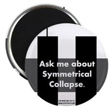 Symmetrical Collapse Magnet