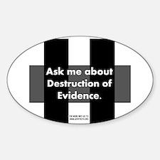 Destruction of Evidence Oval Decal