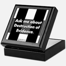 Destruction of Evidence Keepsake Box