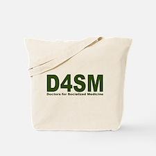 Doctors for Socialized Medicine D4SM Tote Bag