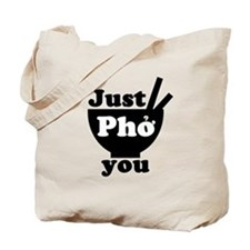 Cute What the pho Tote Bag