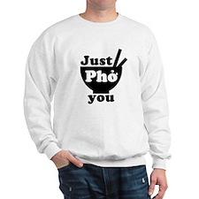 Unique Pho life Sweatshirt