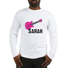 Guitar - Sarah Long Sleeve T-Shirt