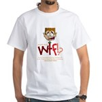 Obama WTF!? Design 2 White T-Shirt