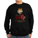 Obama WTF!? Design 2 Sweatshirt (dark)