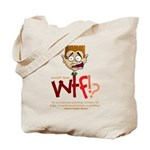 Obama WTF!? Design 2 Tote Bag