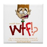 Obama WTF!? Design 2 Tile Coaster