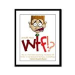 Obama WTF!? Design 2 Framed Panel Print