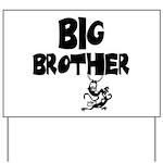 Big Brother (Monkies) Yard Sign