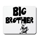 Big Brother (Monkies) Mousepad
