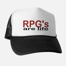 """""""RPG's are LIFE"""" Trucker Hat"""