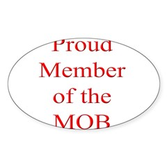 Proud Member of the MOB Oval Decal