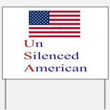 Un Silenced American Yard Sign