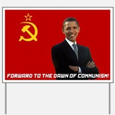 Funny Obama comrade Yard Sign