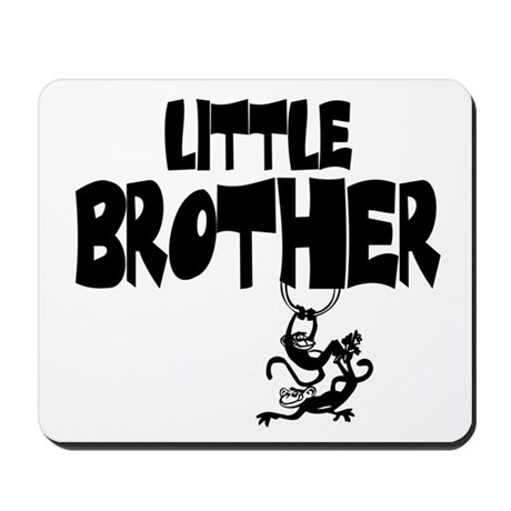 Little Brother (Monkies) Mousepad