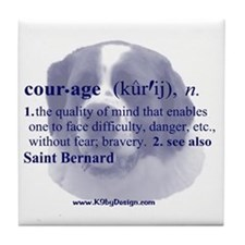 Courage--Saint Bernard Tile Coaster
