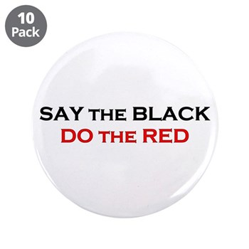 """Say the Black - Do the Red 3.5"""" Button (10 pa"""