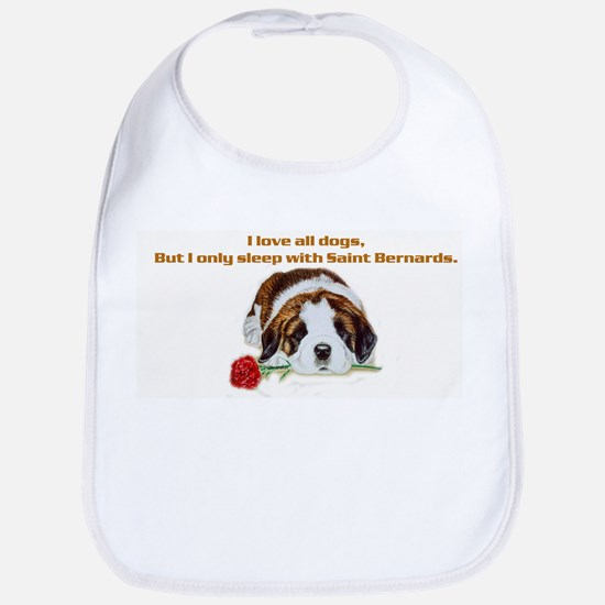 Sleep with Saint Bernards Bib