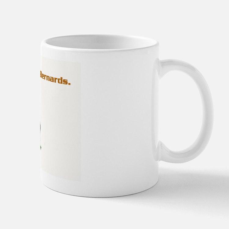 Sleep with Saint Bernards Mug