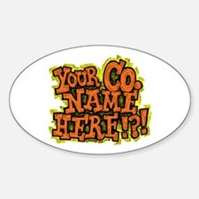 Your Co. Name Here!?! Oval Decal