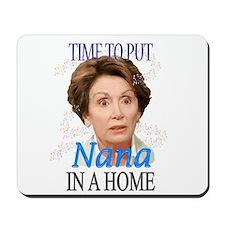 Time To Put Nana Pelosi In a Mousepad